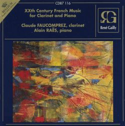 Claude Faucomprez - 20th Century French Music for Clarinet and Piano