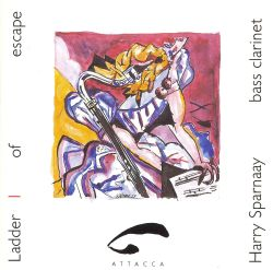 Harry Sparnaay - Ladder of Escape, Vol. 1