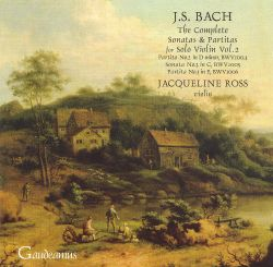J.S. Bach: The Complete Sonatas & Partitas for Solo Violin, Vol. 2