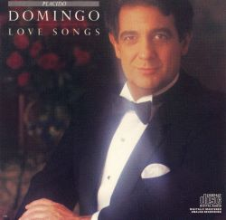 Plácido Domingo - Love Songs