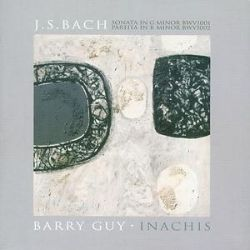 J.S. Bach: Sonata in G minor, BWV 1001; Partita in B minor, BWV 1002; Barry Guy: Inachis