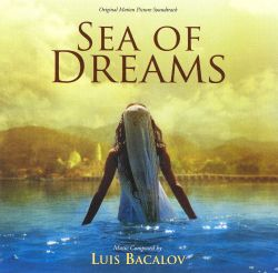 Sea of Dreams [Original Motion Picture Soundtrack]