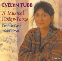 Evelyn Tubb - A Musical Hodge-Podge of English Song, 1600-1750