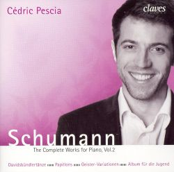 Cédric Pescia - Schumann: The Complete Works for Piano, Vol. 2
