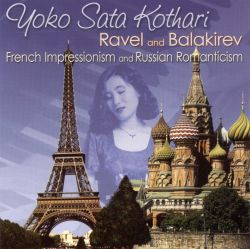 Yoko Sata Kothari - Ravel and Balakirev: French Impressionism & Russian Romanticism