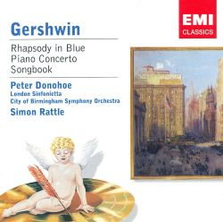 Gershwin: Rhapsody in Blue; Piano Concerto; Songbook