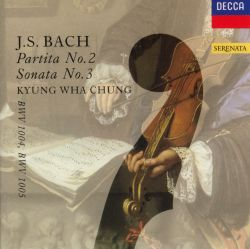 Bach: Partita No. 2; Sonata No. 3