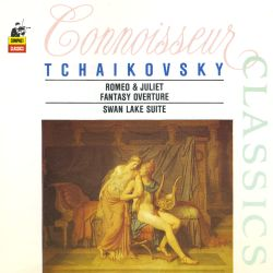 Tchaikovsky: Romeo & Juliet Fantasy Overture; Swan Lake Suite