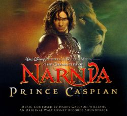 The Chronicles of Narnia: Prince Caspian [Original Soundtrack]