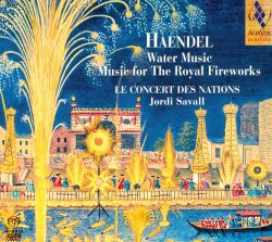 Handel: Water Music; Music for the Royal Fireworks