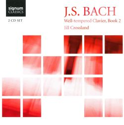 Jill Crossland - Bach: Well-Tempered Clavier, Book 2