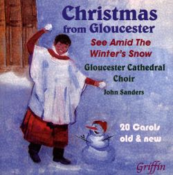 Christmas from Gloucester: See Amid the Winter's Snow