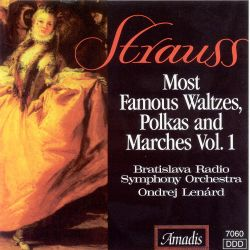 Strauss: Most Famous Waltzes and Marches, Vol. 1