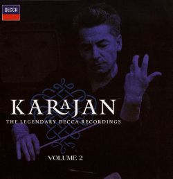 Herbert von Karajan - Karajan: The Legendary Decca Recordings, Vol. 2
