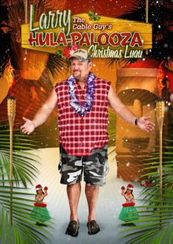 Larry the Cable Guy's Hula-Palooza Christmas Luau