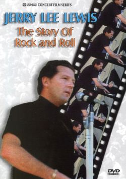 Jerry Lee Lewis - Story of Rock & Roll [Video/DVD]