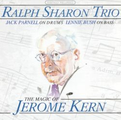 The Magic of Jerome Kern