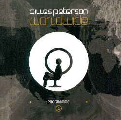 Gilles Peterson - Worldwide