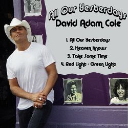 David Adam Cole - All Our Yesterdays