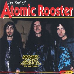 The Best of Atomic Rooster [Success]