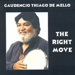 Gaudencio Thiago De Mello - The Right Move