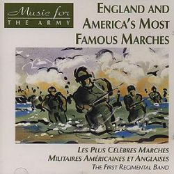 England & America's Marches - First Regimental Band
