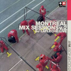 Montreal Mix Sessions, Vol. 2