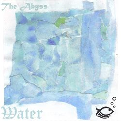 Water - The Abyss