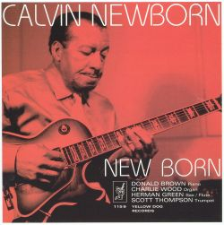 Calvin Newborn - New Born