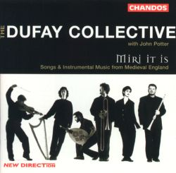 Dufay Collective / John Potter - Miri It Is