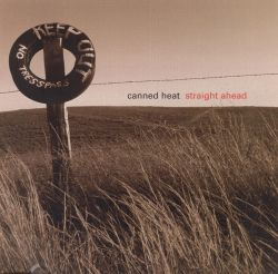 Canned Heat - Straight Ahead