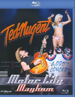 Ted Nugent - Motor City Mayhem: 6,000th Concert [DVD]