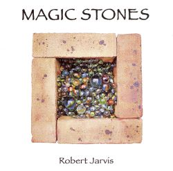 Robert Jarvis - Magic Stones