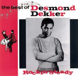 Rockin' Steady: The Best of Desmond Dekker