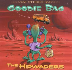 The Hipwaders - Goodie Bag
