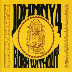 Johnny 4 - Born Without