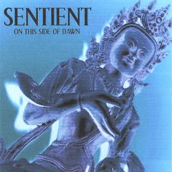 Sentient - On This Side of Dawn