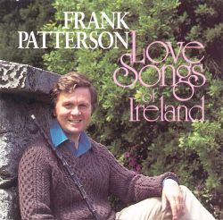 Frank Patterson - Love Songs of Ireland
