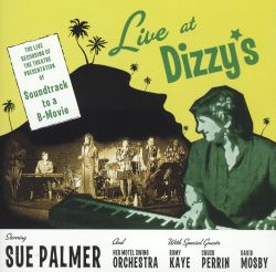 Sue Palmer - Live at Dizzy's