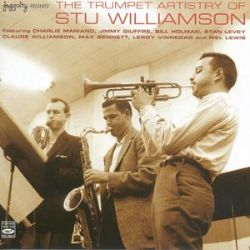 Stu Williamson - The Trumpet Artistry of Stu Williamson