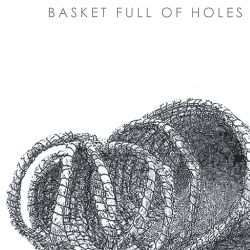 Don Himlin - Basket Full of Holes