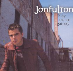 Jonfulton - Play for the Gallery