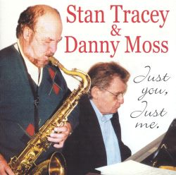Stan Tracey - Just You, Just Me