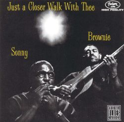 Brownie McGhee / Sonny Terry / Sonny Terry & Brownie McGhee - Just a Closer Walk with Thee