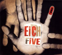 Eich Five - One