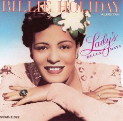 Billie Holiday - The Lady's Decca Days, Vol. 2