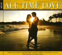 101 Strings - All Time Love