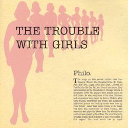 Philo - The Trouble with Girls