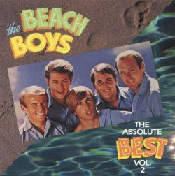 The Absolute Best, Vol. 2 - The Beach Boys