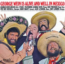George Wein Is Alive and Well in Mexico